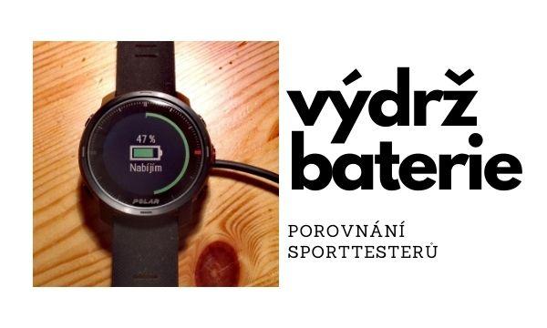 Velký přehled výdrže baterií u sporttesterů a chytrých sportovních hodinek