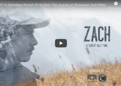 ZACH: The Journey of Ultrarunner Zach Miller