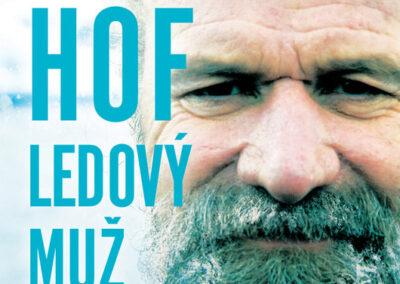 Wim Hof – Ledový muž